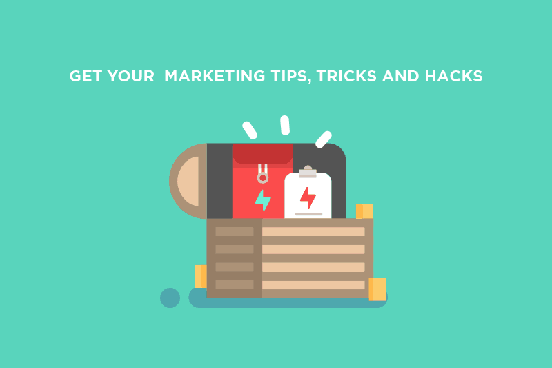 marketing tips - hacks